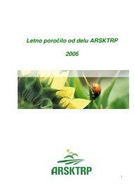 Letno poročilo od delu ARSKTRP 2006 - Agencija RS za kmetijske ...