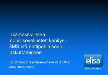 SMS:stä nettipohjaiseen laskuttamiseen - Forum Virium Helsinki