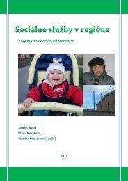 Sociálne služby v regióne - Vysoká škola zdravotníctva a sociálnej ...