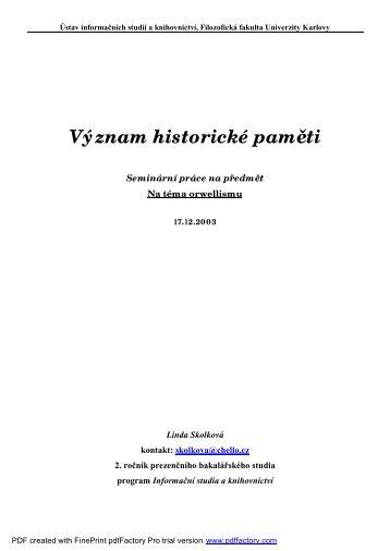 Význam historické paměti - Skolková Linda - Sweb.cz