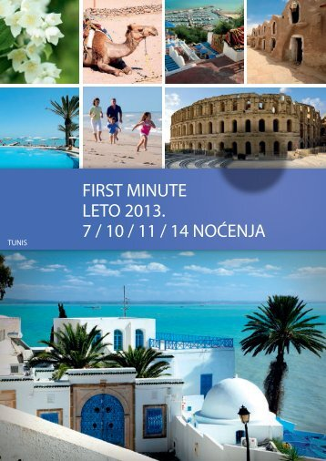 first minute leto 2013. 7 / 10 / 11 / 14 noćenja - Travel Boutique