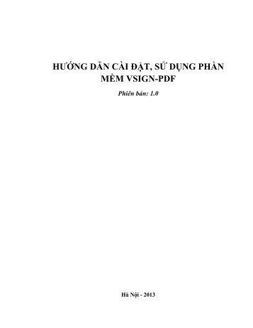 HƯỚNG DẪN CÀI ĐẶT, SỬ DỤNG PHẦN MỀM VSIGN-PDF