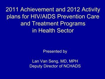 HIV/AIDS prevention Care and Treatment Programs in Health Sector