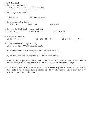 VAJA ZA TEST 1. Izračunaj vsoto števil: 123, 6 996 79 301, 374 238 ...