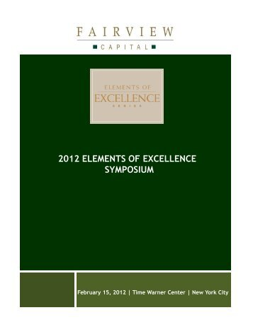 2012 ELEMENTS OF EXCELLENCE SYMPOSIUM - Fairview Capital