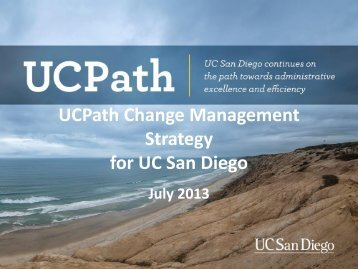 View the Change Management Strategy - UC San Diego