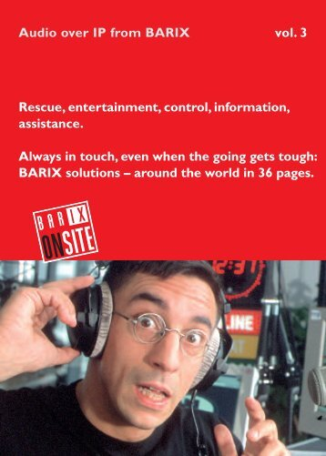 Audio over IP from BARIX vol. 3 Rescue, entertainment, control ...