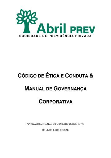 código de ética e conduta & manual de governança ... - AbrilPREV