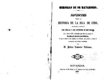 APUNTES HISTORIA DE LA ISLA DE CUBA, - Matanzas