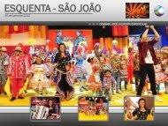ESQUENTA - SÃO JOÃO