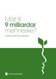 Mat til 9 milliardar menneske? - Utviklingsfondet