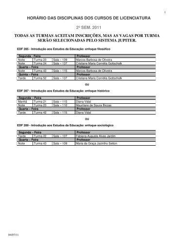 horário das disciplinas dos cursos de licenciatura 2º sem ... - USP