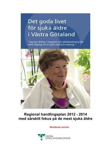 Det goda livet med Sveriges bästa hälso- och sjukvård för sjuka ...