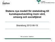 Presentation av statens nya modell för statsbidrag till ...