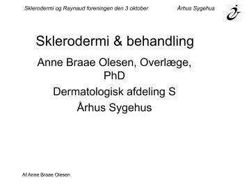 Sklerodermi & behandling - Dansk Sklerodermi & Raynaud Forening