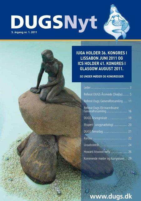 DUGSNyt nr.1 / 2011 - Dansk Urogynækologisk Selskab