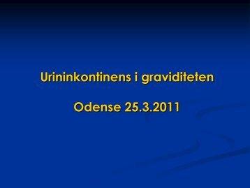 Urininkontinens i graviditeten Odense 25.3.2011
