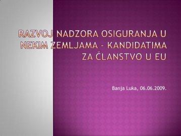 razvoj nadzora osiguranja u nekim zemljama ... - Bosna RE