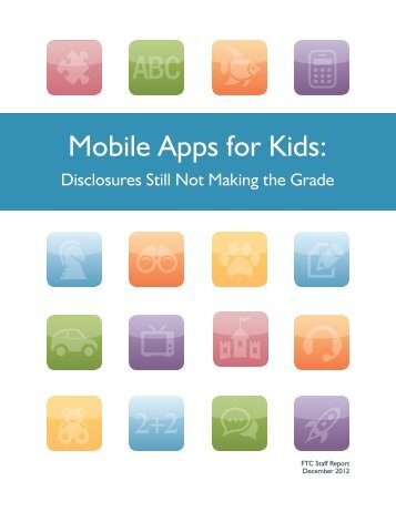 Mobile Apps for Kids: Disclosures Still Not Making the Grade ... - Blogs