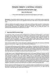 PERCORSI FORMATIVI E PASTORALE INTEGRATA Importanza ...