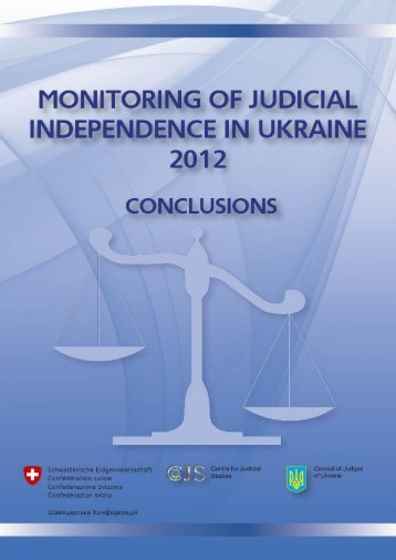 Monitoring of Judicial Independence in Ukraine - 2012