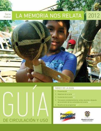 LA MEMORIA NOS RELATA 2012 - Ministerio de Cultura