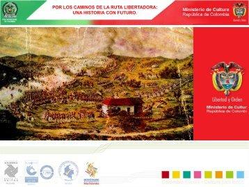 Dossier Ruta Libertadora - Ministerio de Cultura
