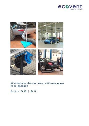 Afzuiginstallaties voor uitlaatgassen voor garages Editie 2009 | 2010