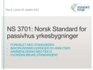 Ny standard for passivhus - Norsk Fjernvarme