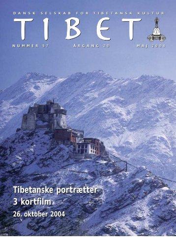 Tibet 57, 2004 - Dansk Selskab for Tibetansk Kultur