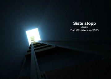 Siste stopp - Jan Christensen WORKS
