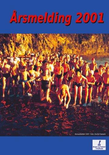 Årsmelding 2001 - Bergen og Omland Friluftsråd