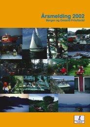 Årsmelding 2002 - Bergen og Omland Friluftsråd