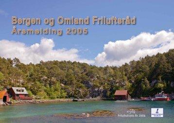 Årsmelding 2005 - Bergen og Omland Friluftsråd
