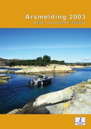 Årsmelding 2003 - Bergen og Omland Friluftsråd