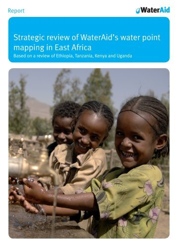 Strategic review of WaterAid's water point mapping in East Africa