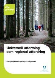 Fylkesdelplan Universell Utforming Rogaland Fylkeskommune