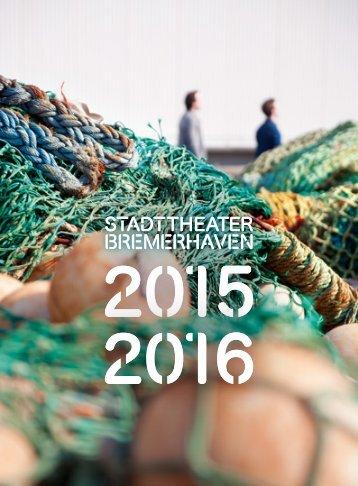 Stadttheater Bremerhaven Spielzeitheft 2015/16