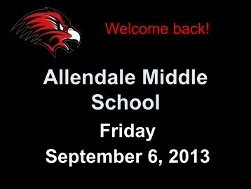 Allendale Middle School Friday September 6, 2013