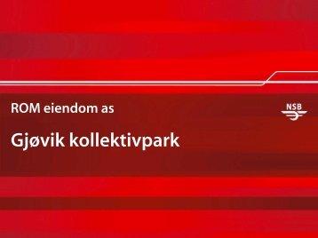 Stasjonsutviklingsprosjektet på Gjøvik - Universell Utforming