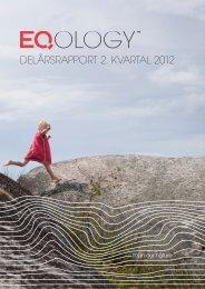 DELÅRSRAPPORT 2. KVARTAL 2012 - Eqology.com