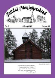 Nr. 5 Advent 2011 Årgang 22 - Folldal kirkelige fellesråd - Den ...