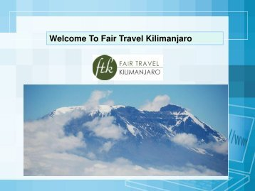 Welcome To Fair Travel Kilimanjaro