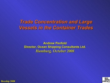 Trade Concentration and Large Vessels in the Container Trades