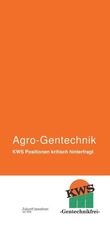 Agro-Gentechnik - www . kws - gentechnikfrei . de