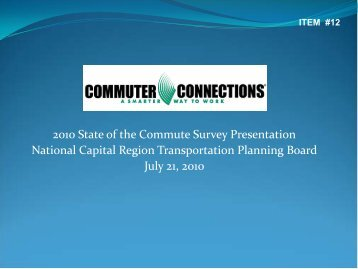 2010 State of the Commute Survey Presentation National Capital ...