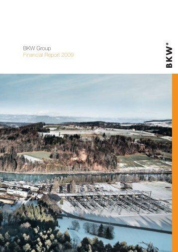 W G It e of an pa pe po cy To ph an BKW Group Financial Report 2009