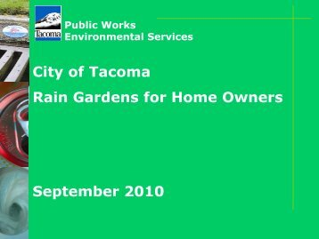 What is a Rain Garden? - City of Tacoma