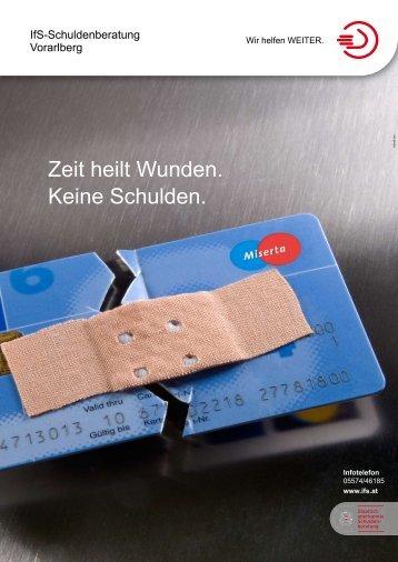 Zeit heilt Wunden. Keine Schulden. - Vorarlberger Finanzführerschein