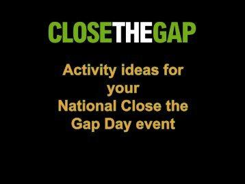 Run a Close the Gap sport game/event